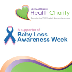 Northamptonshire Health Charity is going pink and blue for Baby Loss Awareness Week